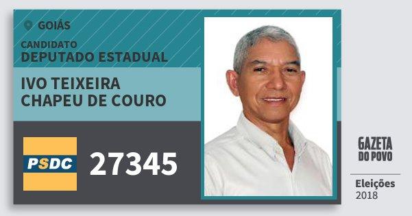 Santinho Ivo Teixeira Chapeu de Couro 27345 (DC) Deputado Estadual | Goiás | Eleições 2018