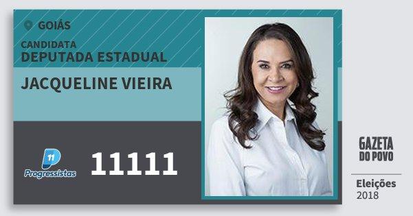 Santinho Jacqueline Vieira 11111 (PP) Deputada Estadual | Goiás | Eleições 2018