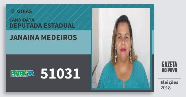 Santinho Janaina Medeiros 51031 (PATRI) Deputada Estadual | Goiás | Eleições 2018