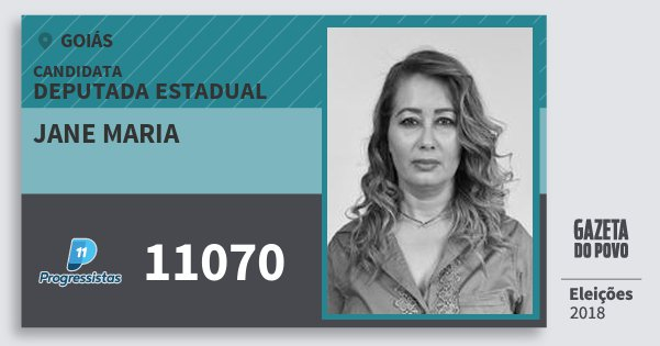 Santinho Jane Maria 11070 (PP) Deputada Estadual | Goiás | Eleições 2018