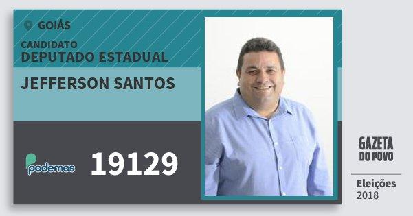 Santinho Jefferson Santos 19129 (PODE) Deputado Estadual | Goiás | Eleições 2018