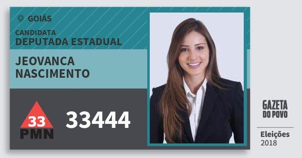 Santinho Jeovanca Nascimento 33444 (PMN) Deputada Estadual | Goiás | Eleições 2018