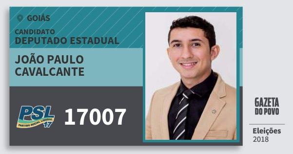Santinho João Paulo Cavalcante 17007 (PSL) Deputado Estadual | Goiás | Eleições 2018