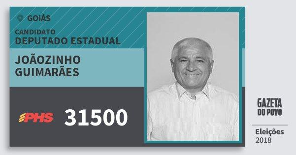 Santinho Joãozinho Guimarães 31500 (PHS) Deputado Estadual | Goiás | Eleições 2018