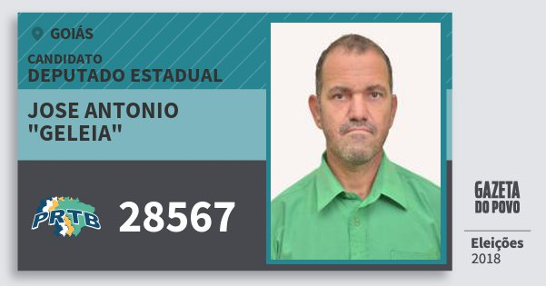 "Santinho Jose Antonio  ""geleia"" 28567 (PRTB) Deputado Estadual | Goiás | Eleições 2018"