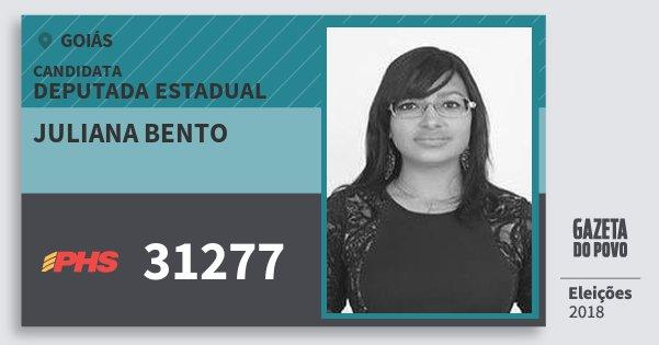 Santinho Juliana Bento 31277 (PHS) Deputada Estadual | Goiás | Eleições 2018