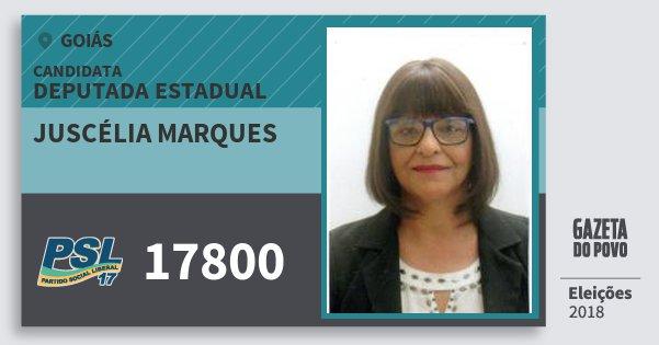 Santinho Juscélia Marques 17800 (PSL) Deputada Estadual | Goiás | Eleições 2018