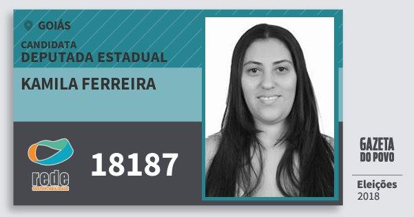 Santinho Kamila Ferreira 18187 (REDE) Deputada Estadual | Goiás | Eleições 2018