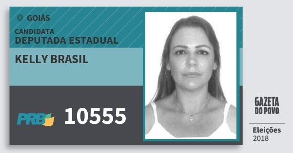 Santinho Kelly Brasil 10555 (PRB) Deputada Estadual | Goiás | Eleições 2018