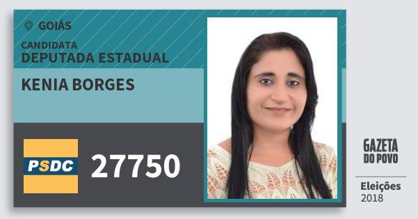 Santinho Kenia Borges 27750 (DC) Deputada Estadual | Goiás | Eleições 2018