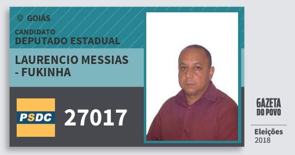 Santinho Laurencio Messias - Fukinha 27017 (DC) Deputado Estadual | Goiás | Eleições 2018