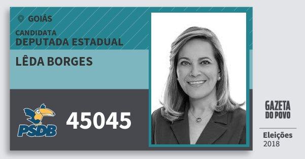 Santinho Lêda Borges 45045 (PSDB) Deputada Estadual   Goiás   Eleições 2018