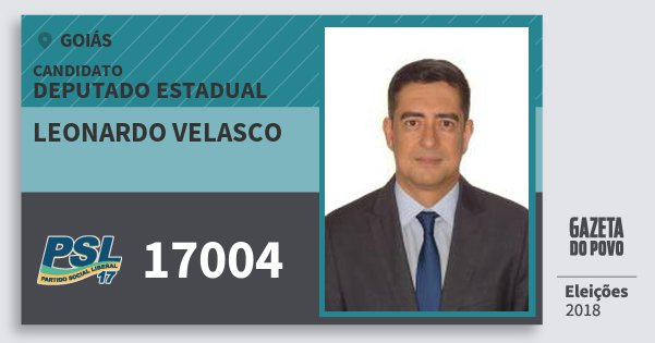 Santinho Leonardo Velasco 17004 (PSL) Deputado Estadual | Goiás | Eleições 2018