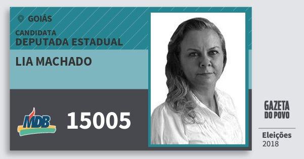 Santinho Lia Machado 15005 (MDB) Deputada Estadual | Goiás | Eleições 2018