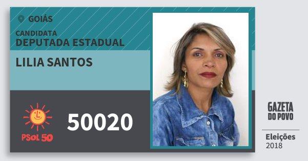 Santinho Lilia Santos 50020 (PSOL) Deputada Estadual | Goiás | Eleições 2018