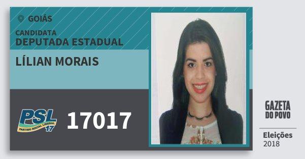 Santinho Lílian Morais 17017 (PSL) Deputada Estadual | Goiás | Eleições 2018