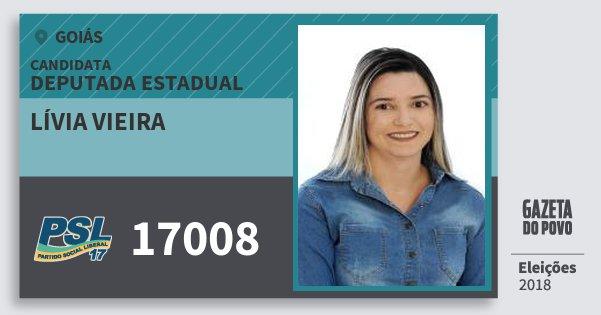 Santinho Lívia Vieira 17008 (PSL) Deputada Estadual | Goiás | Eleições 2018
