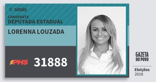 Santinho Lorenna Louzada 31888 (PHS) Deputada Estadual | Goiás | Eleições 2018