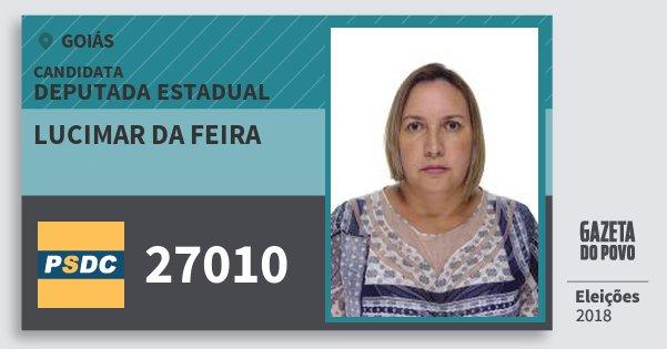 Santinho Lucimar da Feira 27010 (DC) Deputada Estadual | Goiás | Eleições 2018