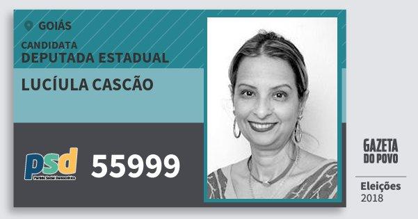 Santinho Lucíula Cascão 55999 (PSD) Deputada Estadual | Goiás | Eleições 2018