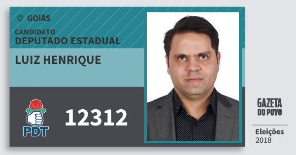 Santinho Luiz Henrique 12312 (PDT) Deputado Estadual | Goiás | Eleições 2018