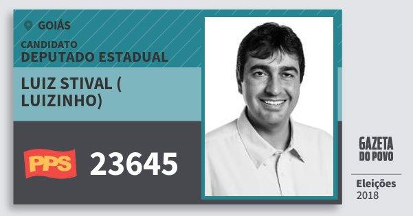 Santinho Luiz Stival ( Luizinho) 23645 (PPS) Deputado Estadual | Goiás | Eleições 2018