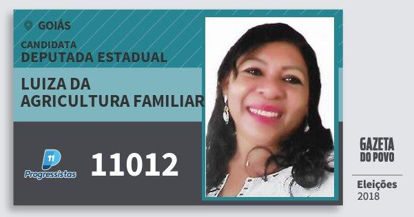 Santinho Luiza da Agricultura Familiar 11012 (PP) Deputada Estadual | Goiás | Eleições 2018