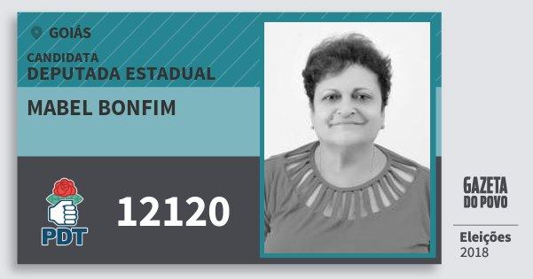 Santinho Mabel Bonfim 12120 (PDT) Deputada Estadual | Goiás | Eleições 2018