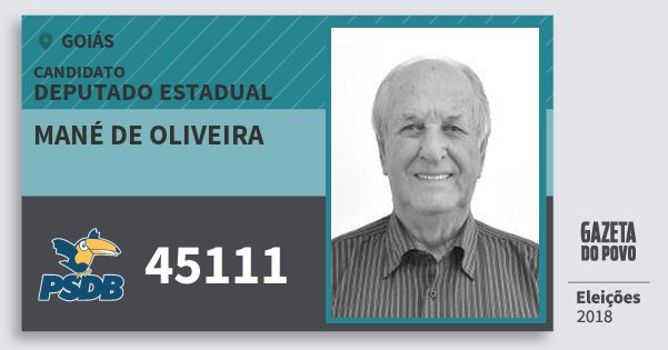 Santinho Mané de Oliveira 45111 (PSDB) Deputado Estadual | Goiás | Eleições 2018
