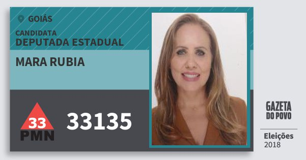 Santinho Mara Rubia 33135 (PMN) Deputada Estadual | Goiás | Eleições 2018