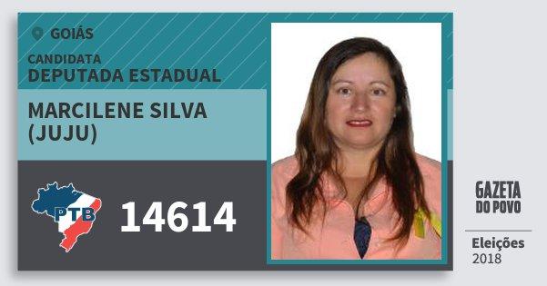 Santinho Marcilene Silva (Juju) 14614 (PTB) Deputada Estadual | Goiás | Eleições 2018