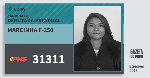 Santinho Marcinha F-250 31311 (PHS) Deputada Estadual | Goiás | Eleições 2018