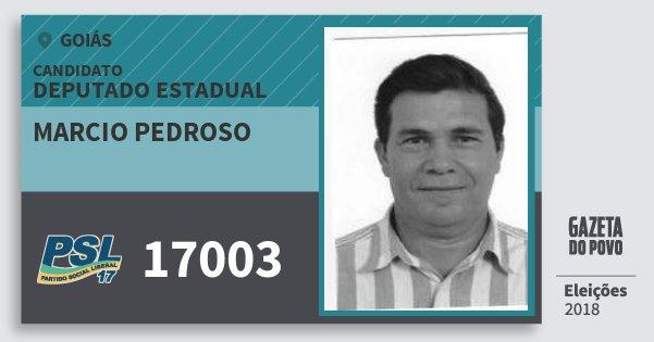 Santinho Marcio Pedroso 17003 (PSL) Deputado Estadual | Goiás | Eleições 2018