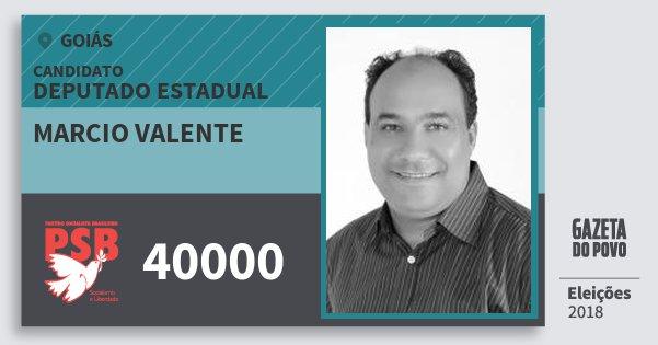 Santinho Marcio Valente 40000 (PSB) Deputado Estadual   Goiás   Eleições 2018
