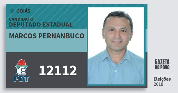 Santinho Marcos Pernanbuco 12112 (PDT) Deputado Estadual | Goiás | Eleições 2018