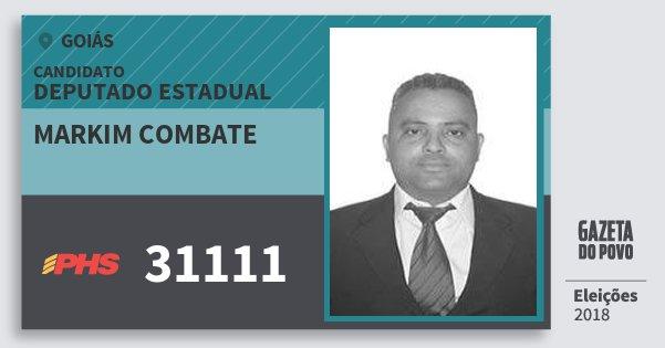 Santinho Markim Combate 31111 (PHS) Deputado Estadual | Goiás | Eleições 2018