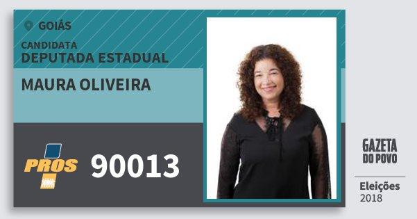Santinho Maura Oliveira 90013 (PROS) Deputada Estadual | Goiás | Eleições 2018
