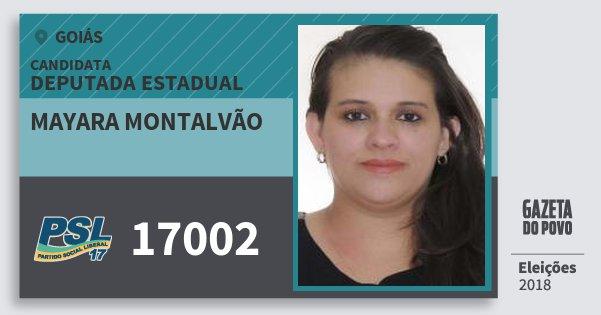 Santinho Mayara Montalvão 17002 (PSL) Deputada Estadual | Goiás | Eleições 2018