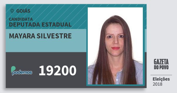 Santinho Mayara Silvestre 19200 (PODE) Deputada Estadual | Goiás | Eleições 2018