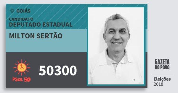 Santinho Milton Sertão 50300 (PSOL) Deputado Estadual | Goiás | Eleições 2018