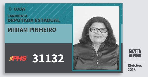 Santinho Miriam Pinheiro 31132 (PHS) Deputada Estadual | Goiás | Eleições 2018