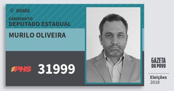 Santinho Murilo Oliveira 31999 (PHS) Deputado Estadual | Goiás | Eleições 2018