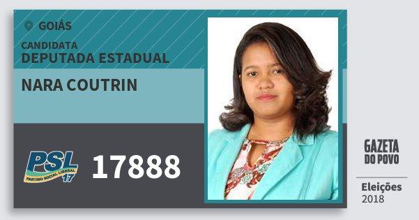Santinho Nara Coutrin 17888 (PSL) Deputada Estadual | Goiás | Eleições 2018