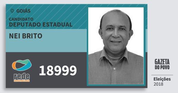 Santinho Nei Brito 18999 (REDE) Deputado Estadual | Goiás | Eleições 2018