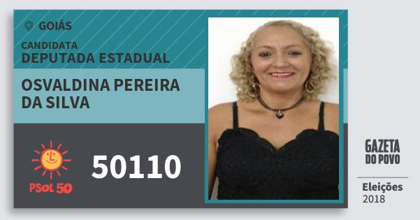 Santinho Osvaldina Pereira da Silva 50110 (PSOL) Deputada Estadual | Goiás | Eleições 2018