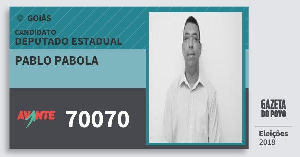 Santinho Pablo Pabola 70070 (AVANTE) Deputado Estadual | Goiás | Eleições 2018