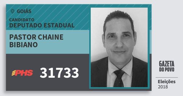 Santinho Pastor Chaine Bibiano 31733 (PHS) Deputado Estadual | Goiás | Eleições 2018
