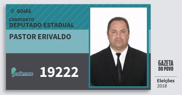 Santinho Pastor Erivaldo 19222 (PODE) Deputado Estadual | Goiás | Eleições 2018