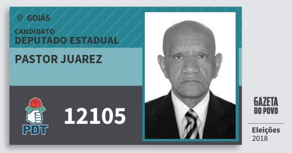 Santinho Pastor Juarez 12105 (PDT) Deputado Estadual | Goiás | Eleições 2018