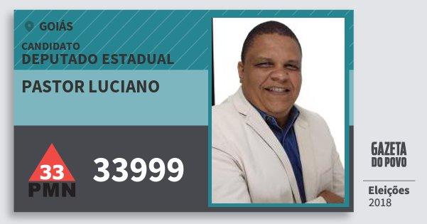 Santinho Pastor Luciano 33999 (PMN) Deputado Estadual | Goiás | Eleições 2018